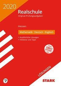 Realschule 2020 - Mathematik, Deutsch, Englisch Lösungen - Hessen