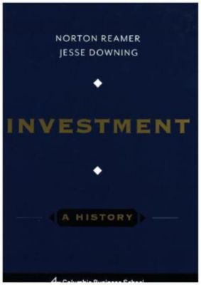 Reamer, N: Investment, Norton Reamer, Jesse Downing