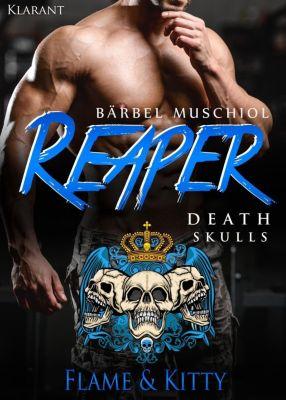 Reaper. Death Skulls - Flame und Kitty - Bärbel Muschiol pdf epub