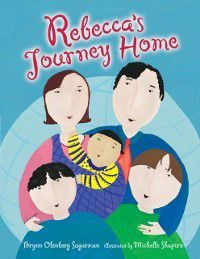Rebecca's Journey Home, Brynn Olenberg Sugarman