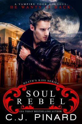 Rebel Riders: Soul Rebel (Rebel Riders, #1), C.J. Pinard