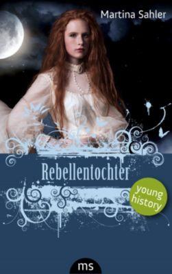 Rebellentochter, Martina Sahler