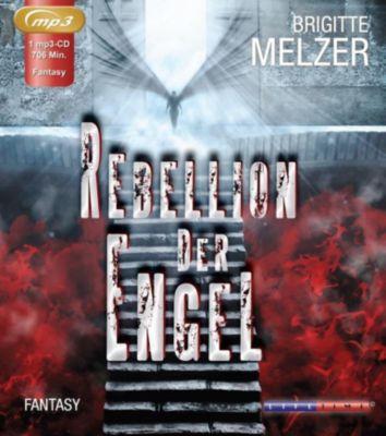 Rebellion der Engel, 1 MP3-CD, Brigitte Melzer