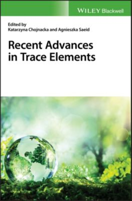 Recent Advances in Trace Elements