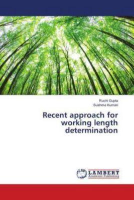 Recent approach for working length determination, Ruchi Gupta, Sushma Kumari