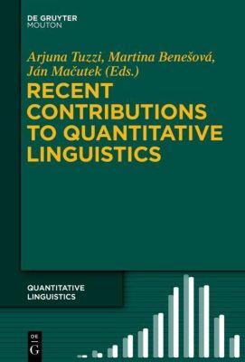 Recent Contributions to Quantitative Linguistics