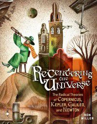 Recentering the Universe, Ron Miller