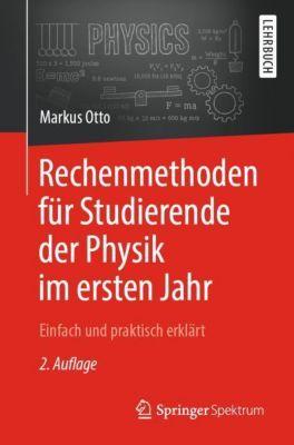 Rechenmethoden für Studierende der Physik im ersten Jahr, Markus Otto