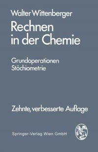 Rechnen in der Chemie, Walter Wittenberger
