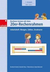 Rechnen lernen mit dem 20er-Rechenrahmen - Arbeitsheft: Mengen, Zahlen, Strukturen -  pdf epub