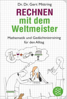 Rechnen mit dem Weltmeister, Gert Mittring