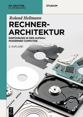 Rechnerarchitektur, Roland Hellmann