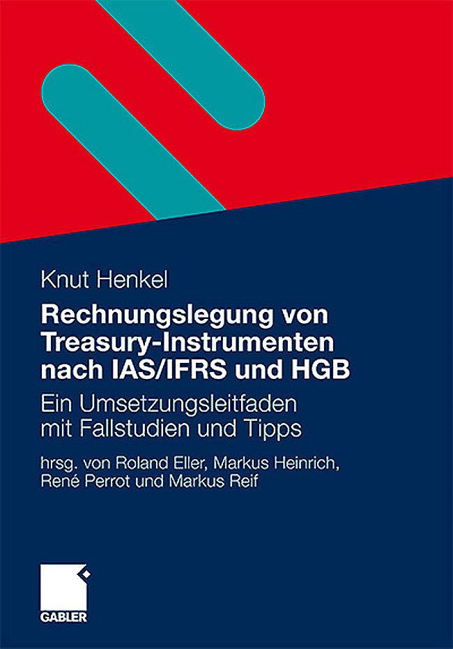 Rechnungslegung Von Treasury Instrumenten Nach Ias Ifrs Und Hgb Buch