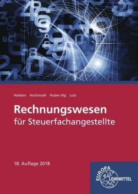 Rechnungswesen für Steuerfachangestellte, Karl Harbers, Ilona Hochmuth, Peter Huber-Jilg, Karl Lutz