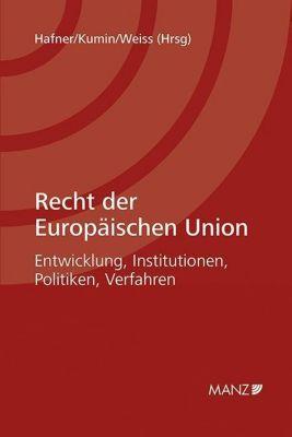 Recht der Europäischen Union, Michael Schweitzer, Waldemar Hummer, Walter Obwexer