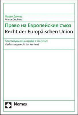 Recht der Europäischen Union, Maria Decheva