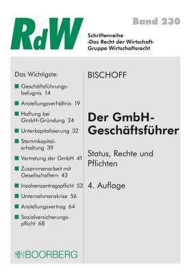 Recht der Wirtschaft: Der GmbH-Geschäftsführer, Thomas Bischoff