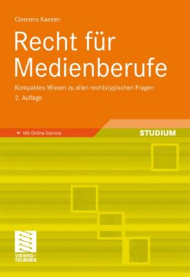 Recht für Medienberufe, Clemens Kaesler