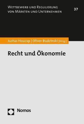 Recht und Ökonomie, Justus Haucap, Oliver Budzinski