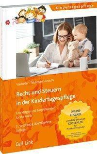Recht und Steuern in der Kindertagespflege, Iris Vierheller, Cornelia Teichmann-Krauth