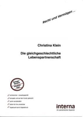 Recht und Vermögen: Die gleichgeschlechtliche Lebenspartnerschaft, Christina Klein