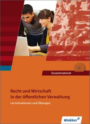 Recht und Wirtschaft in der öffentlichen Verwaltung, Lernsituationen und Übungen, m. CD-ROM, Hans-Gerd Düngen