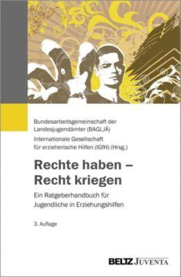 Rechte haben - Recht kriegen - Bundesarbeitsgemeinschaft der Landesjugendämter pdf epub