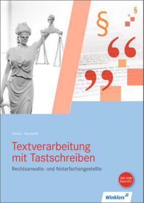 Rechtsanwalts- und Notarfachangestellte, Textverarbeitung mit Tastschreiben, m. CD-ROM, Karl Wilhelm Henke, Marianne Neubarth