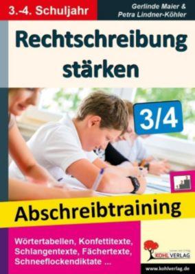 Rechtschreibung stärken / Klasse 3-4, Gerlinde Maier, Petra Lindner-Köhler