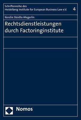 Rechtsdienstleistungen durch Factoringinstitute - Kerstin Steidte-Megerlin pdf epub