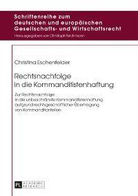 Rechtsnachfolge in die Kommanditistenhaftung, Christina Eschenfelder