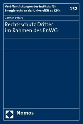 Rechtsschutz Dritter im Rahmen des EnWG, Carsten Peters