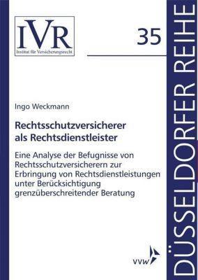 Rechtsschutzversicherer als Rechtsdienstleister, Ingo Weckmann