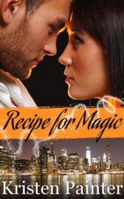 Recipe For Magic, Kristen Painter