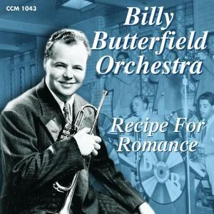 Recipe For Romance, Billy Butterfield