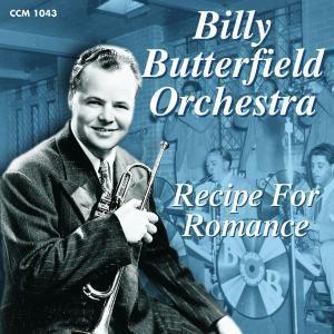 Recipe For Romance, Billy Butterfield