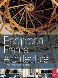 Reciprocal Frame Architecture, Olga Popovic Larsen