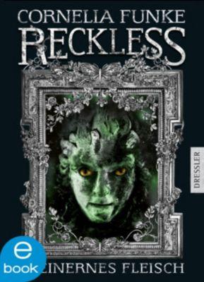 Reckless Band 1: Steinernes Fleisch, Cornelia Funke