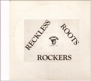 Reckless Roots Rockers (Vinyl), Reckless Breed
