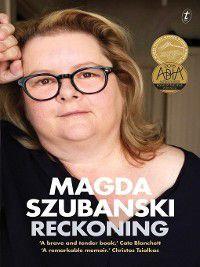 Reckoning, Magda Szubanski