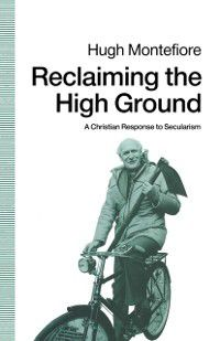 Reclaiming the High Ground, Hugh Montefiore