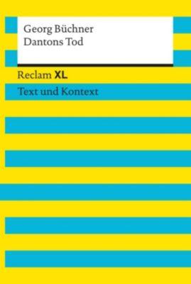 Reclam XL – Text und Kontext: Dantons Tod, Georg Büchner