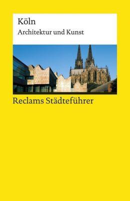 Reclams Städteführer Köln, Hiltrud Kier