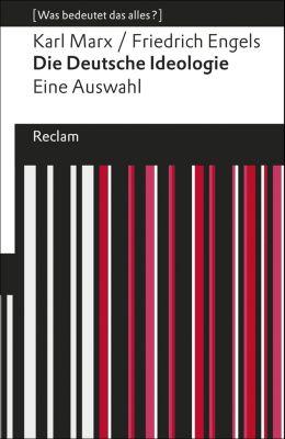 Reclams Universal-Bibliothek: Die Deutsche Ideologie, Friedrich Engels, Karl Marx