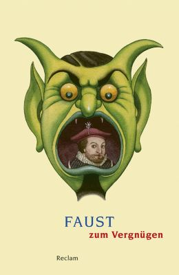Reclams Universal-Bibliothek: Faust zum Vergnügen