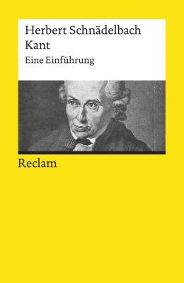 Reclams Universal-Bibliothek: Kant. Eine Einführung, Herbert Schnädelbach