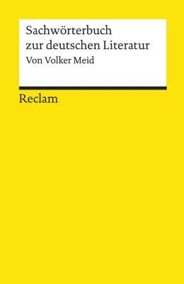 Reclams Universal-Bibliothek: Sachwörterbuch zur deutschen Literatur, Volker Meid