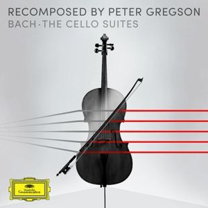Recomposed by Peter Gregson: Bach - The Cello Suites, Peter Gregson