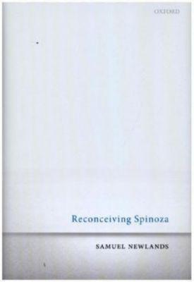 Reconceiving Spinoza, Samuel Newlands