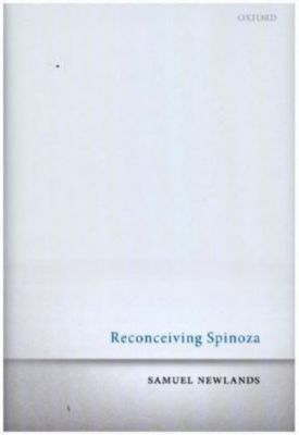 Reconceiving Spinoza, Samuel Newlands